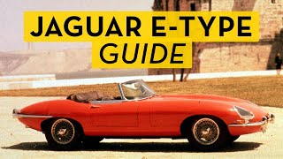 The Ultimate Jaguar E-Type Buyers Guide