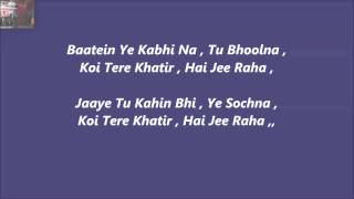 Baatein Ye Kabhi Na Karaoke With Lyrics=Khamosiyaan,,