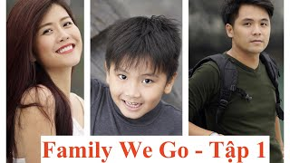 Family We Go (Tập1) Hà Nội về đêm- ẩm thực lẩu ếch