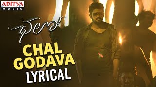 Chal Godava Song Lyrics From Chalo Naga Shaurya