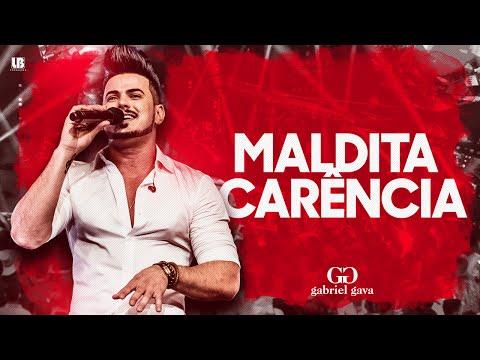 Maldita Carência - Gabriel Gava
