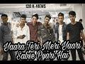 #dosti YAARA TERI MERI YAARI SABSE PYARI HAI video download