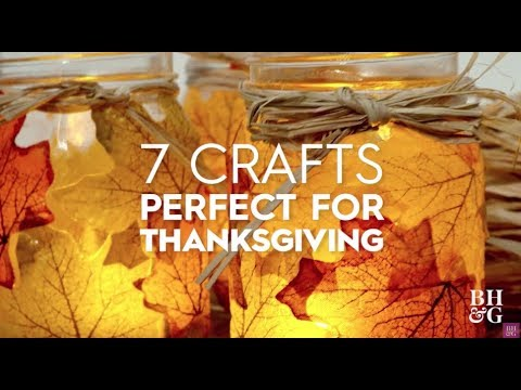 7 Crafts Perfect for Thanksgiving | Better Homes & Gardens