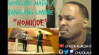 Shoreline Mafia - Homicide feat. Bandgang Lonnie Bands [REACTION]