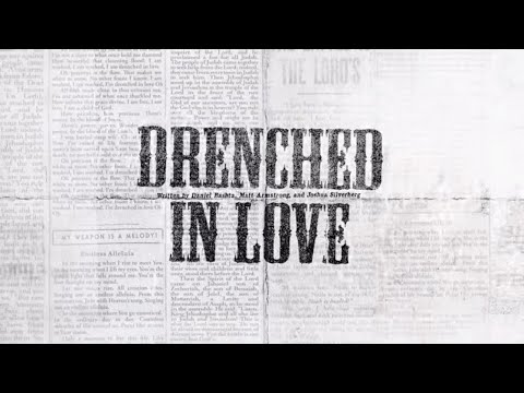 Drenched in Love