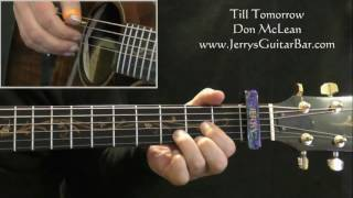 How To Play Don McLean Till Tomorrow (intro only)