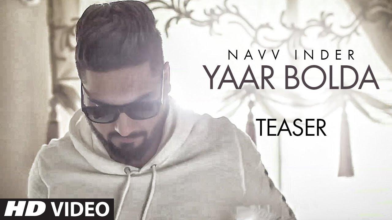 "Official Song Teaser: Yaar Bolda | ""Navv Inder"" | Full Video Song Releasing Soon | T-Series  downoad full Hd Video"