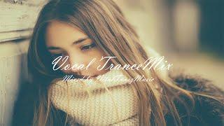 ♫ Beautiful & Melodic Vocal Trance Mix l March 2015 (Vol. 23) ♫