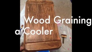 How To Wood Grain A Cooler