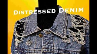 DIY DISTRESSED DENIM JACKET - QUICK AND SIMPLE