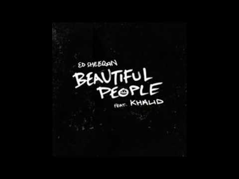 Ed Sheeran - Beautiful People ft. Khalid (Clean)