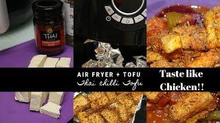 How to Make Air Fryer Tofu That Look & Taste Like Chicken  Spicy Thai Chilli Sauce