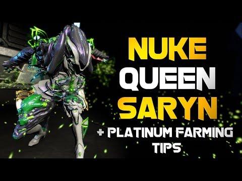 Warframe: NUKE QUEEN SARYN 2019 BUILD + PLATINUM FARMING TIPS