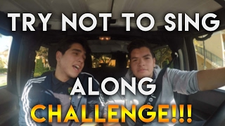 TRY NOT TO SING ALONG CHALLENGE!!!!