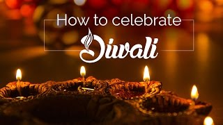 How to celebrate Diwali | Get Rich Wealthy