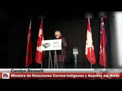 PDAC 2018: Carolyn Bennett, Ministra de Relaciones Corona-Indígenas y Asuntos del Norte