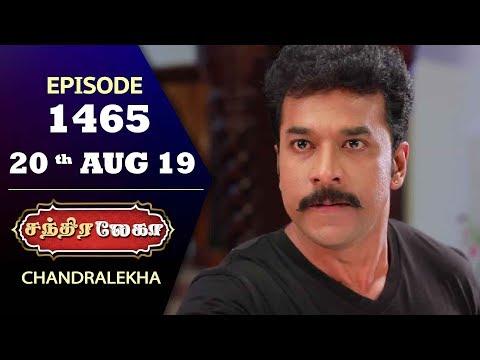 CHANDRALEKHA Serial | Episode 1465 | 20th Aug 2019 | Shwetha | Dhanush | Nagasri | Arun | Shyam
