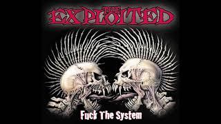 The Exploited   Fuck The System Full Album 2003