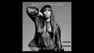 Kelly Rowland - Gone ft. Wiz Khalifa