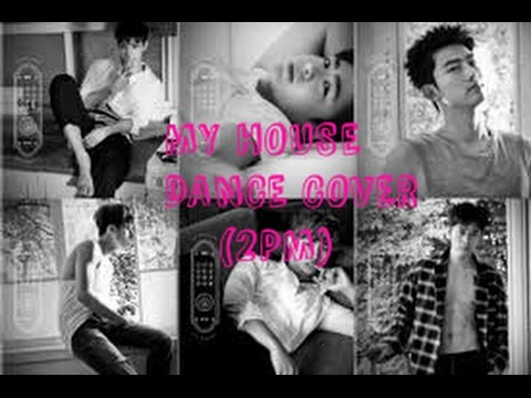 My House Dance Cover (2pm) By:selena Mp3