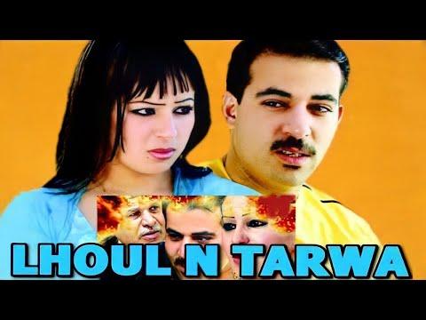 Lhoul N Tarwa Film Complet