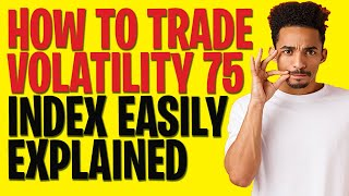 Volatility 75 index Strategy - How to trade Volatility 75 - volatility 75 index strategy