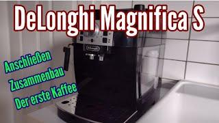 DeLonghi Magnifica S anschließen Erste Schritte Anleitung in Betrieb nehmen