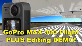GoPro MAX 360 Flight and How to Edit the Video
