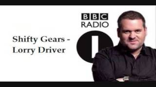 Shifty Gears - Lorry Driver