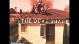 The Dove Shack - There'll Come A Day [1995][Long Beach, CA]