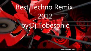Best Techno Remix 2012!