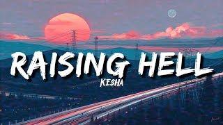 Kesha - Raising Hell ft. Big Freedia (Lyrics)