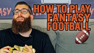 How to Play Fantasy Football (for Beginners)