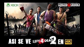 [4K] Asi se ve Left 4 Dead 2 en Xbox One X a 4K |MondoXbox