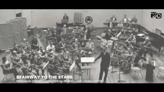 Stairway to the Stars - Metropole Orkest - 1959