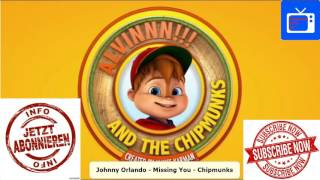 Johnny Orlando   Missing You | Alvin And The Chipmunks (official)