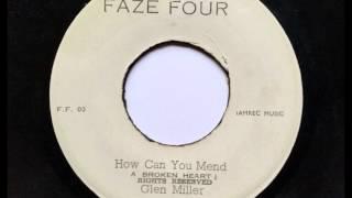 Glen Miller - How Can You Mend A Broken Heart - Faze Four - Studio One