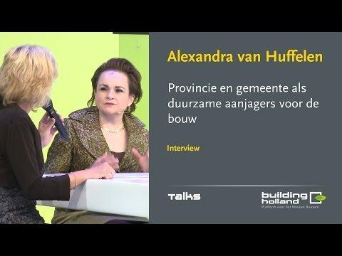 Alexandra van Huffelen - Provincie en gemeente als duurzame aanjagers voor de bouw.