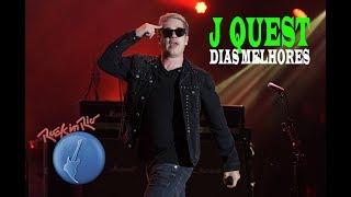 J QUEST: ROCK IN RIO 2017 - DIAS MELHORES (LIVE FROM RIO DE JANEIRO)
