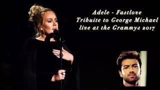 Adele - Fastlove HQ (Tribuite to George Michael live at the Grammys 2017)