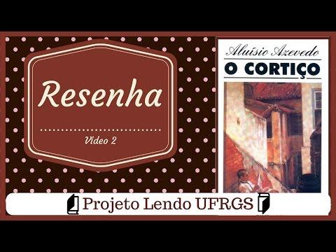 Projeto lendo UFRGS - O cortiço
