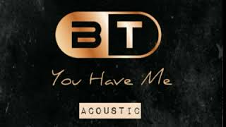 Brad Thomlinson - You Have Me (acoustic version)