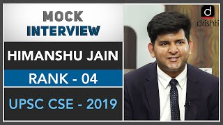 IAS Topper Himanshu Jain, Rank 4 (UPSC CSE 2019) | Mock Interview - Download this Video in MP3, M4A, WEBM, MP4, 3GP