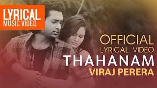 Thahanam Official Lyrical Video   Viraj Perera   Sinhala Song
