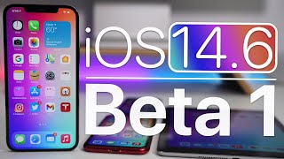 iOS 14.6 Beta 1 is Out! - What's New?