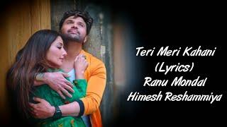 Teri Meri Kahani Full Song With Lyrics Ranu   - YouTube