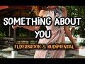 Elderbrook Rudimental Something About You Lyrics
