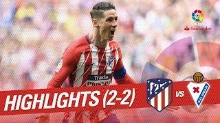 Resumen de Atlético de Madrid vs SD Eibar (2-2)