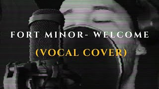 Austin Vicenty - Welcome (Fort Minor Cover)
