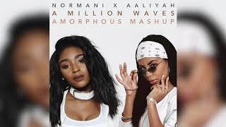 Normani & 6LACK X Aaliyah   A Million Waves (Mashup)